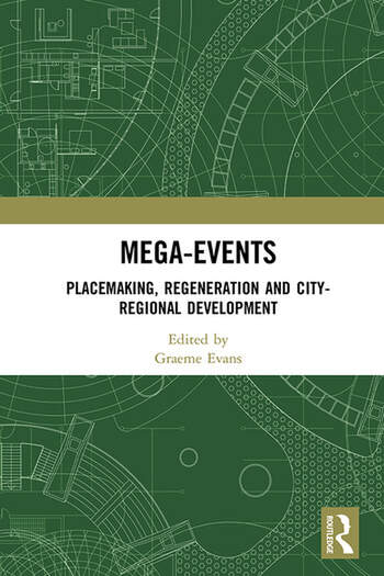 Mega Events Place-making, Regeneration and City-Regional Development book cover