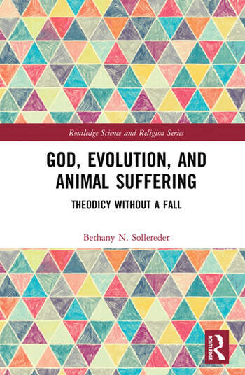 God, Evolution, and Animal Suffering Theodicy without a Fall book cover