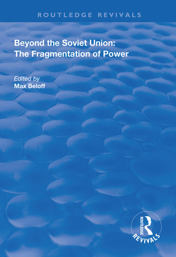 Beyond the Soviet Union The Fragmentation of Power book cover