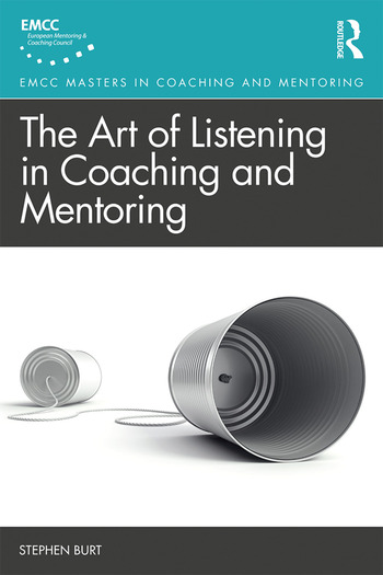 The Art of Listening in Coaching and Mentoring book cover