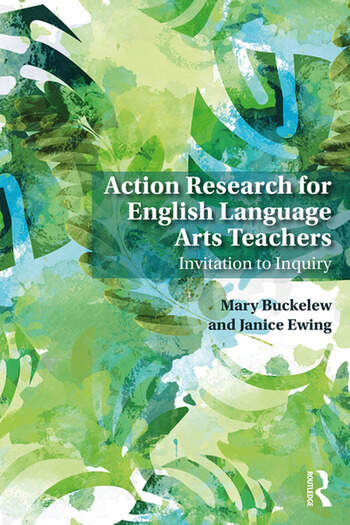 Action Research for English Language Arts Teachers Invitation to Inquiry book cover