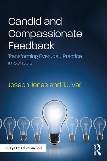 Candid and Compassionate Feedback Transforming Everyday Practice in Schools book cover