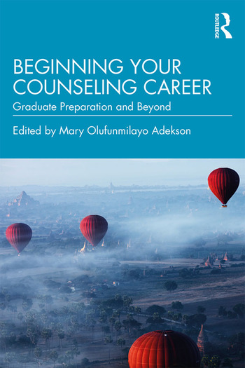 Beginning Your Counseling Career Graduate Preparation and Beyond book cover
