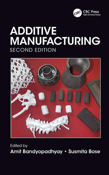 Additive Manufacturing, Second Edition book cover