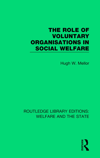 The Role of Voluntary Organisations in Social Welfare book cover