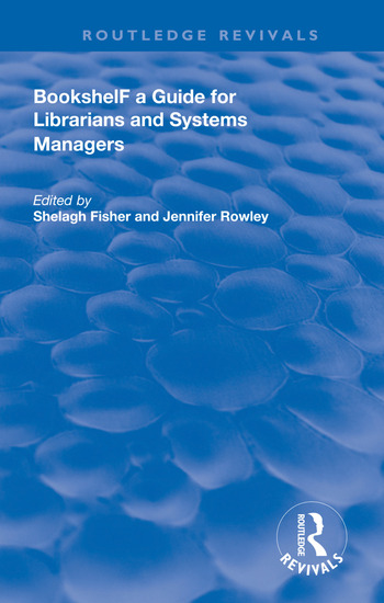 Bookshelf a Guide For Librarians and System Managers book cover