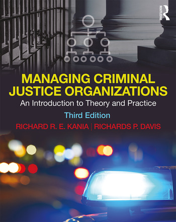 Managing Criminal Justice Organizations An Introduction to Theory and Practice book cover