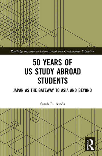 50 Years of US Study Abroad Students Japan as the Gateway to Asia and Beyond book cover