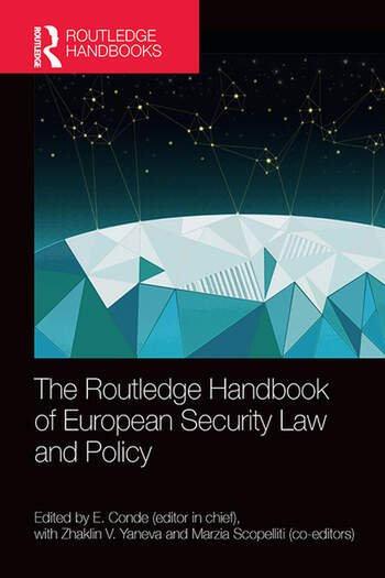 The Routledge Handbook of European Security Law and Policy book cover