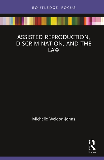 Assisted Reproduction, Discrimination, and the Law book cover