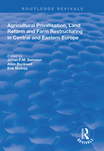 Agricultural Privatization, Land Reform and Farm Restructuring in Central and Eastern Europe book cover