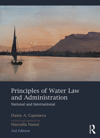 Principles of Water Law and Administration National and International, 3rd Edition book cover