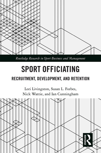 Sport Officiating Recruitment, Development, and Retention book cover