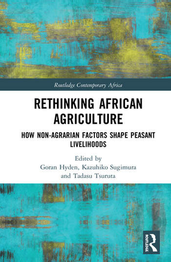 Rethinking African Agriculture How Non-Agrarian Factors Shape Peasant Livelihoods book cover