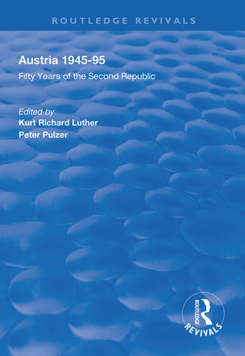 Austria, 1945-1995 Fifty Years of the Second Republic book cover