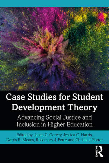Case Studies for Student Development Theory Advancing Social Justice and Inclusion in Higher Education book cover