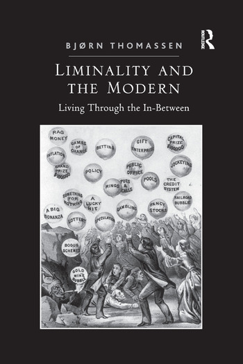 Liminality and the Modern Living Through the In-Between book cover