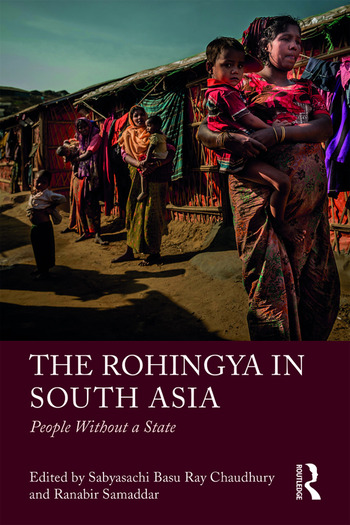 The Rohingya in South Asia People Without a State book cover