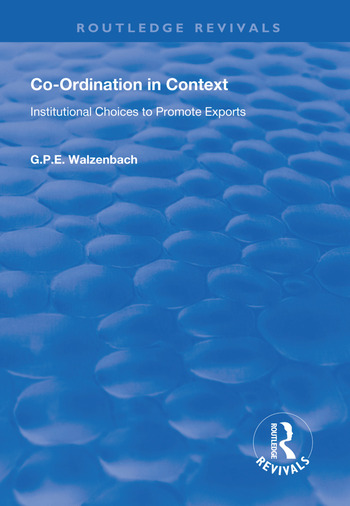 Co-Ordination in Context Institutional Choices to Promote Exports book cover