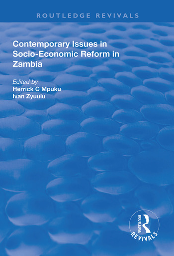 Contemporary Issues in Socio–Economic Reform in Zambia book cover