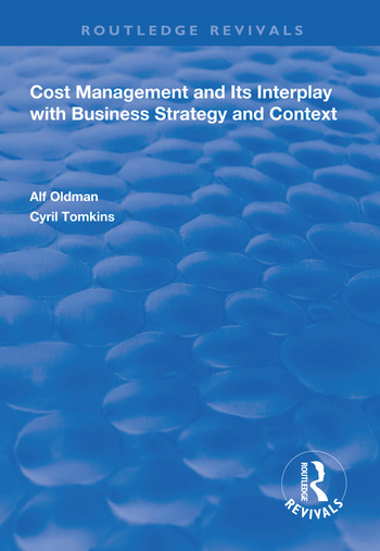Cost Management and Its Interplay with Business Strategy and Context book cover