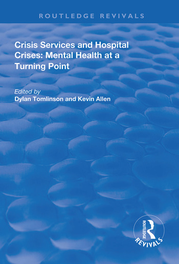 Crisis Services and Hospital Crises Mental Health at a Turning Point book cover