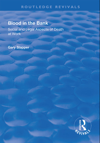 Blood in the Bank Social and Legal Aspects of Death at Work book cover