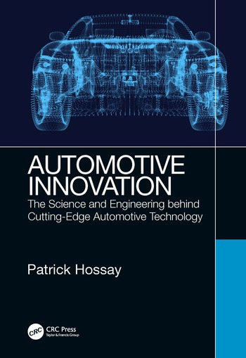 Automotive Innovation The Science and Engineering behind Cutting-Edge Automotive Technology book cover