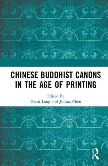 Chinese Buddhist Canons in the Age of Printing book cover