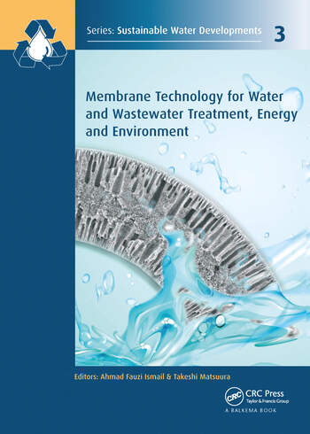 Membrane Technology for Water and Wastewater Treatment, Energy and Environment book cover