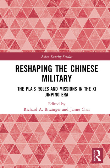 Reshaping the Chinese Military The PLA's Roles and Missions in the Xi Jinping Era book cover