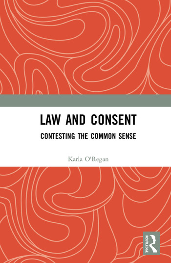 Law and Consent Contesting the Common Sense book cover
