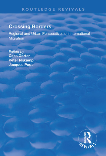 Crossing Borders Regional and Urban Perspectives on International Migration book cover