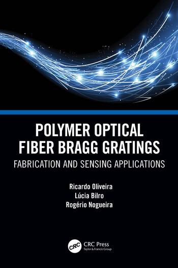 Polymer Optical Fiber Bragg Gratings Fabrication and Sensing Applications book cover