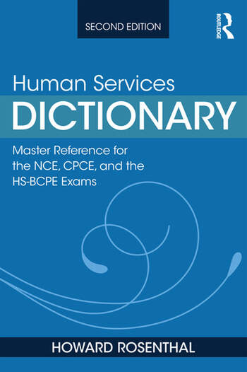 Human Services Dictionary Master Reference for the NCE, CPCE, and the HS-BCPE Exams, 2nd ed book cover