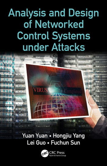 Analysis and Design of Networked Control Systems under Attacks book cover