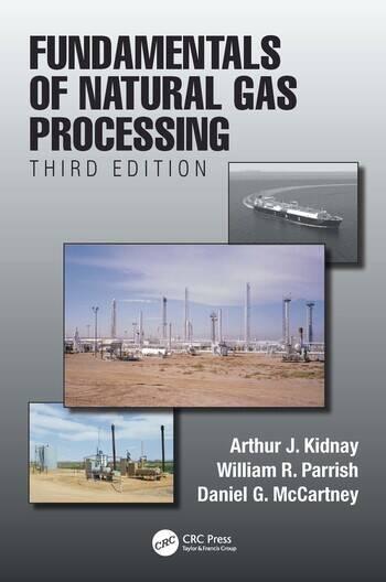 Fundamentals of Natural Gas Processing, Third Edition book cover