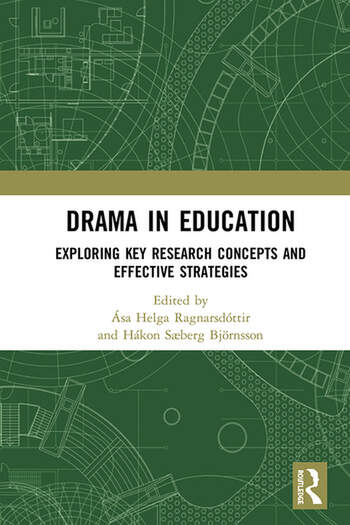 Drama in Education Exploring Key Research Concepts and Effective Strategies book cover