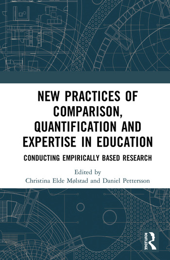 New Practices of Comparison, Quantification and Expertise in Education Conducting Empirically Based Research book cover