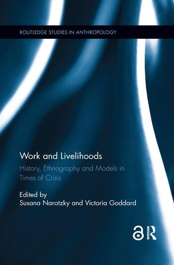 Work and Livelihoods History, Ethnography and Models in Times of Crisis book cover