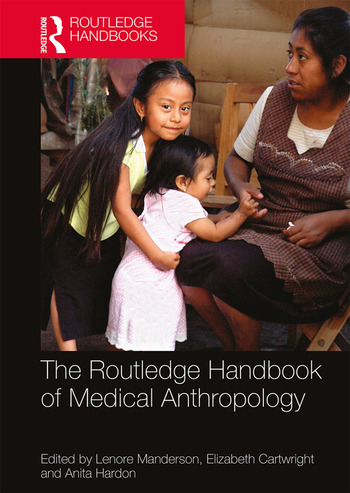 The Routledge Handbook of Medical Anthropology book cover