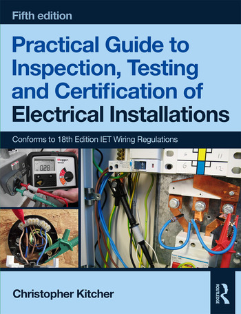 Tremendous Practical Guide To Inspection Testing And Certification Of Electrical Installations 5Th Ed Wiring 101 Relewellnesstrialsorg