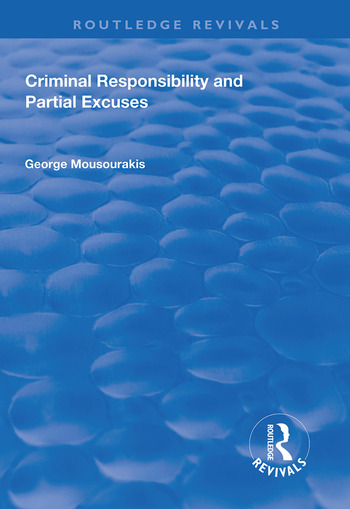Criminal Responsibility and Partial Excuses book cover