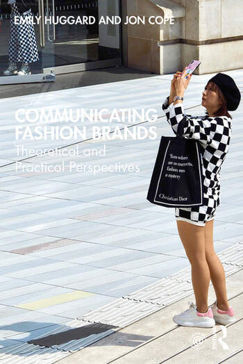 Communicating Fashion Brands Theoretical and Practical Perspectives book cover