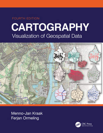 Cartography Visualization of Geospatial Data, Fourth Edition book cover