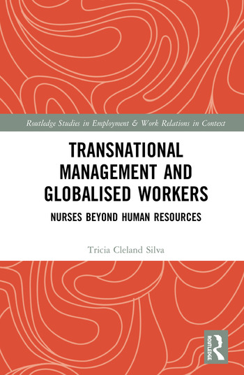 Transnational Management and Globalised Workers Nurses Beyond Human Resources book cover