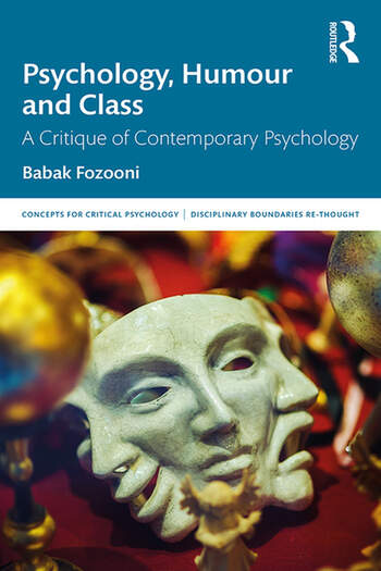 Psychology, Humour and Class A Critique of Contemporary Psychology book cover