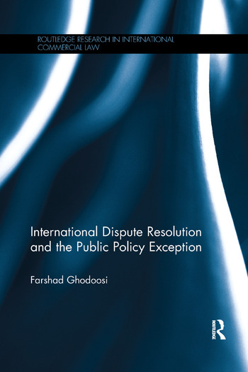 International Dispute Resolution and the Public Policy Exception book cover
