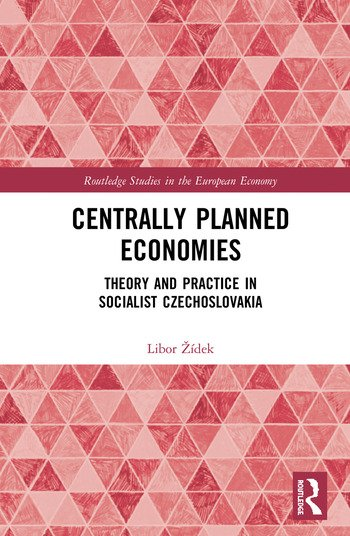 Centrally Planned Economies Theory and Practice in Socialist Czechoslovakia book cover