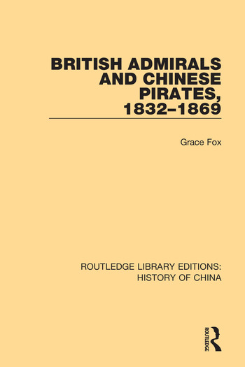 British Admirals and Chinese Pirates, 1832-1869 book cover